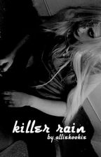 killer rain | yoon gi by alliekookie