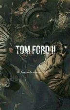 Tom Ford II; Derek Luh by Freshlamar