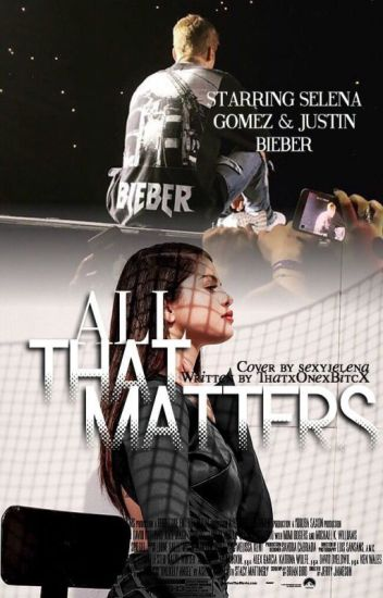 All That Matters • JB Fanfic •