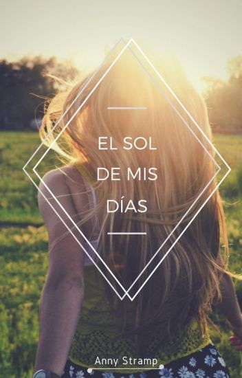 El Sol De Mis Días (Is It Love? Daryl) [COMPLETA]