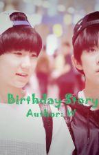 [ThiênNguyên][Đoản] Câu chuyện ngày sinh nhật by crackedwingg0906