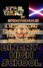 A Not So Long Time Ago In A Galaxy Far Far Away: Senior Year by jeggyenthusiast