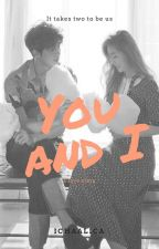 You & I by ichaalica