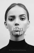 Broken Bell (Robert Downey Jr Fan Fic) by JazzlynLovesDowney