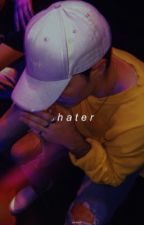 ✧Hater✧ - Short Story. by oviedoteam