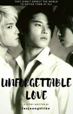 Unforgettable Love by JaejoongHtike