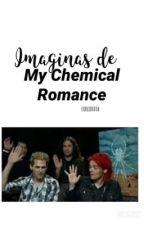 Imaginas de My Chemical Romance| libro #1 by LUKEIDI0TA