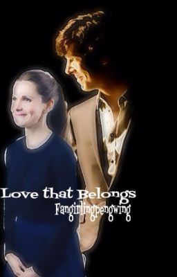 The Love that belongs ( A sherolly fanfic)