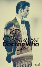 Doctor Who Imagines by 1EnsignGemma