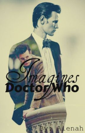 Doctor Who Imagines by _Roleplay_Mom_