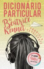 Dicionário Particular de Beatrice Kennet by GabrielaLCavalcante