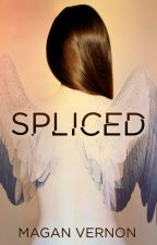Spliced by MaganVernon
