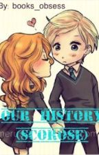 Our Story (Scorose) by books_obsess