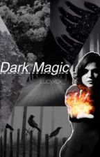 Dark Magic (OUAT fanfic) by cabbagemaurauder