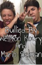 Bullied By Weston Koury And Mario Selman by BoredGirlWhoWrites