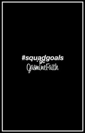 #squadgoals • gc