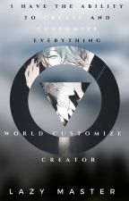 World Customize Creator by ShinYangYinZu