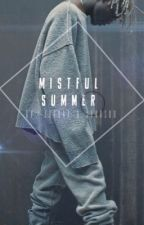 Mistful Summer (BoyxBoy) by JordanXJohnson