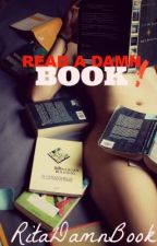 READ A DAMN BOOK! by RitaDamnBook