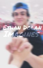 Ethan Dolan Imagines  by mattzcat