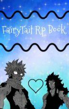 Fairy Tail Rp book ^u^  by Mika-kun12