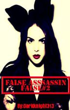 False Assassin (False #2) by DarkKnight313