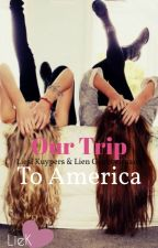 Our Trip To America by LieK_L