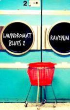 Laundromat Blues 2 by RavenJM