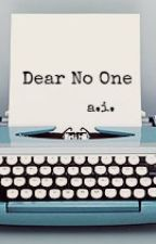Dear No One // A.I. (a.u.) by FangirlWisdom