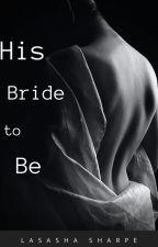 His Bride to Be [BoyxBoy] by lasasha1227