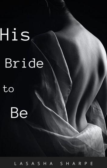 His Bride to Be [BoyxBoy]