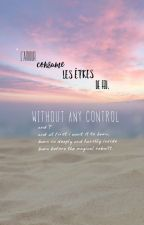 Without Any Control. (Lesbian Story) by FORBANDW