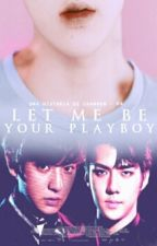 Let me be your PLAYBOY  (ChanHun.) by Chanhun_64