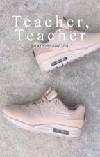 teacher, teacher ♡ lrh by prxncesslucas