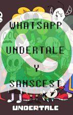 Whatsapp Undertale y sanscest  by -Grany-
