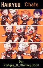 Haikyuu Chats by Portgas_D_Monkey0501