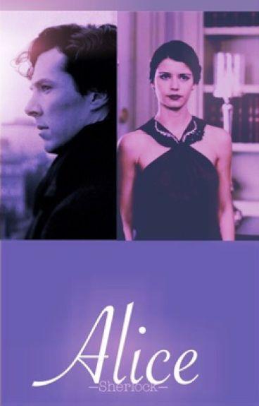 Alice || Sherlock cz. 3