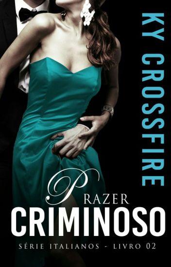 Italianos Vol 2 Renda-se ao crime e ao Prazer #Degustação