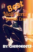 Best Niall Horan Stories EVER by cherokee13