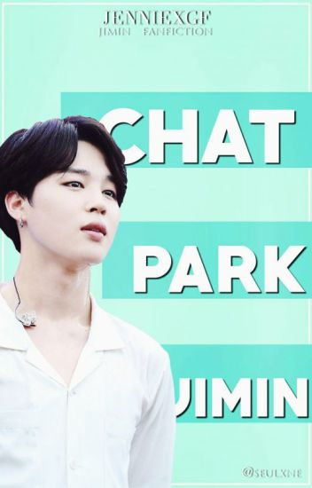 Chat ➳ Park Jimin (Hiatus)