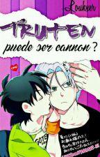 ¿Truten puede ser real? by -Sauki-