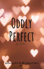 Oddly Perfect by RidingLife