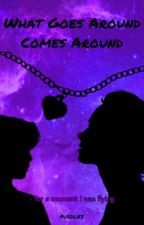 What Goes Around Comes Around( A Young Justice Fanfiction) by batmeli2003