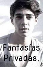 Fantasías Privadas | Jos Canela | by NinaSalo