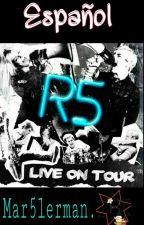 R5: Live On Tour (Español)   by mar5lerman