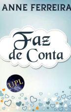Faz de Conta... by Anne_tho