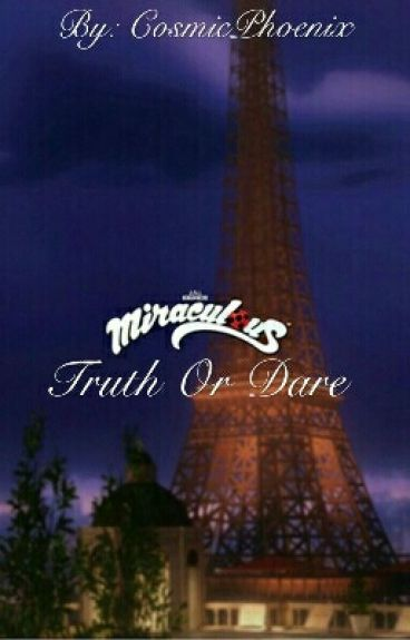 Miraculous: Truth Or Dare