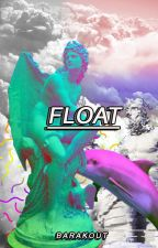 float • muke by barakout