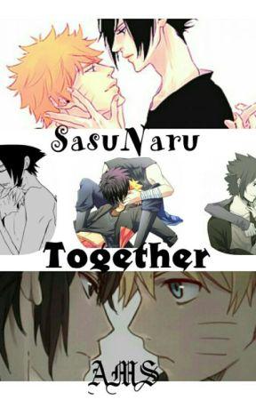 SasuNaru  TOGETHER by AniMaStorys