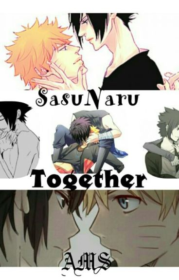 SasuNaru  TOGETHER